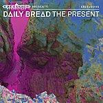 Daily Bread The Present