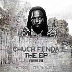 Chuck Fenda The Ep Vol 1