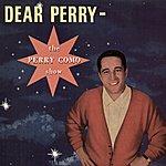 Perry Como Dear Perry - The Perry Como Show