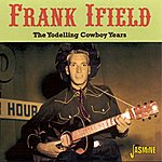 Frank Ifield The Yodelling Cowboy Years