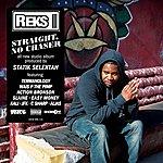 Reks Straight, No Chaser (Deluxe)