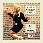 Nellie Tiger Travis I'm A Woman (Expanded Version)