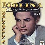 Antonio Molina La Voz De Su Juventud, Vol. 2