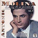 Antonio Molina La Voz De Su Juventud, Vol. 1