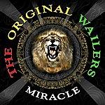The Original Wailers Miracle
