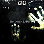 G-Lo No One Hears Me