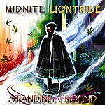 Midnite Standing Ground (Deluxe)