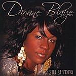 Dionne Blaize Still Standing