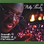 Phillip Brooks Smooth Sounds Of Christmas