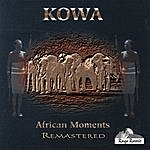 Kowa African Moments - Remastered