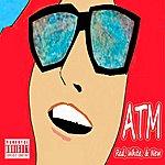 ATM Red, White, & New