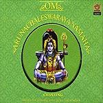 Prof.Thiagarajan & Sanskrit Scholars Om Arunachaleswaraya Namaha [Lord Shiva]