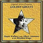 Sippie Wallace Legend Series Presents Golden Greats - Sippie Wallace With Albert Ammons And His Rhythm Kings