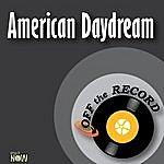 Off The Record American Daydream - Single