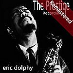 Eric Dolphy The Prestige Recordings, Vol. 3 (Remastered)