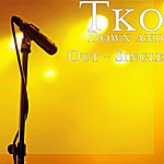 TKO Down And Out - Single