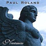 Paul Roland Nevermore