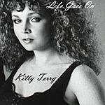 Kitty Terry Life Goes On