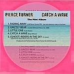 Pierce Turner Catch A Wave