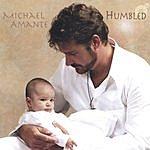 Michael Amante Humbled