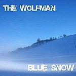 Wolfman Blue Snow