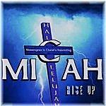 Micah Rise Up