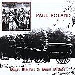 Paul Roland Danse Macabre/Burnt Orchids