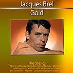 Jacques Brel Jacques Brel (Gold - The Classics)