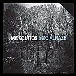The Mosquitos Socialhaze