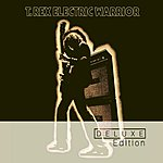 T. Rex Electric Warrior (Deluxe Edition)
