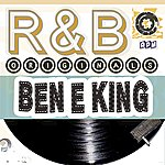 Ben E. King Ben E King: R&B Originals