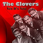 The Clovers Yes It's You