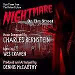 Dennis McCarthy Nightmare On Elm Street - Main Title From The Motion Picture (Charles Bernstein)