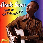 Hank Snow Down At The Rainbow's End