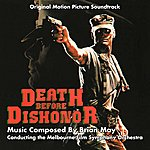 Brian May Death Before Dishonor - Original Motion Picture Soundtrack