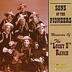 """Sons Of The Pioneers Memories Of The """"Lucky U"""" Ranch"""