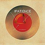 Patience Sun Is Always Pt. 2