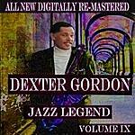 Dexter Gordon Dexter Gordon - Volume 9
