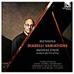 Andreas Staier Beethoven: Diabelli Variations