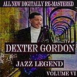 Dexter Gordon Dexter Gordon - Volume 6