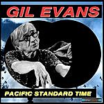 Gil Evans Pacific Standard Time Remastered