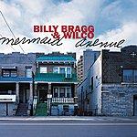 Billy Bragg Mermaid Avenue