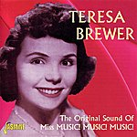 Teresa Brewer The Original Sound Of Miss Music! Music! Music!