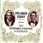 Nelson Eddy Nelson Eddy Sings The Stephen Foster Songbook