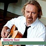 Umberto Tozzi Super Best