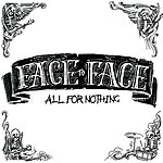 Face To Face All For Nothing