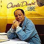Charles Dumont Libre