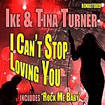 Ike & Tina Turner I Can't Stop Loving You