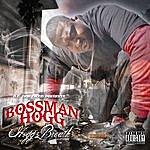 Bossman Hogg Hoggz Breath