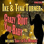 Ike & Tina Turner Crazy 'bout You Baby